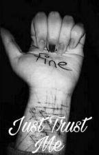 Just Trust Me | L.D  by MowMiJulia