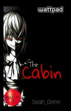 The Cabin - One Shot Story (#Wattys2017) by Death_Grimm