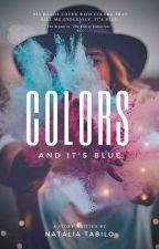 Colors *EN EDICIÓN* by NataliaTabilo