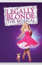 Legally Blonde the musical lyrics  by Garroths_cousin8