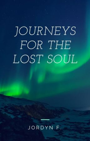Journeys for The Lost Soul by Admiral_Akbar