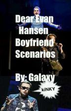 Dear Evan Hansen Boyfriend Scenarios by oliver_is_a_loser