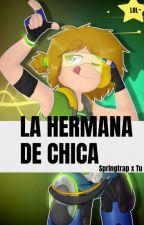 ?La Hermana De Chica ?(Springtrap x Tu)? Fnafhs ? by Francisca1883