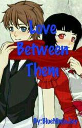 Ninjago:Love Between Them {Jay And Nya} by BlueNinjaJay