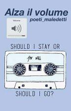 Alza il volume. by poeti_maledetti