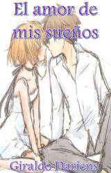El amor de mis sueños by DariensToscano