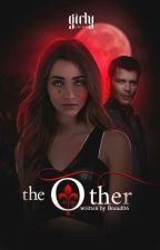 The Other. |The Originals/The Vampire Diaries.| by Brand06