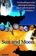 SUN AND MOON #1 - L'Allineamento dei Pianeti (Completa) by VeveG86