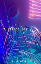 Whatsapp ; Bts y tú [EDITANDO] by -Blxckskt-