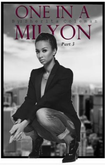 One In A Milyon 3 (Urban Fiction)