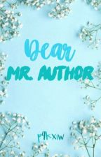 Dear Mr. Author by karilyaaaa
