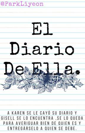 El Diario De Ella. by ParkLiyeon