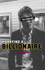 Marrying a Billionaire at Sixteen by diwatangbae