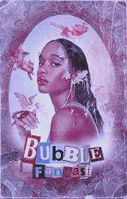 Fan Cast //Bubble by Zodiacochocolatada0