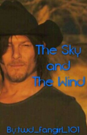 The Sky and The Wind (Completed) by twd_fangirl_101
