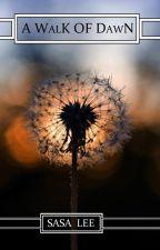 A Walk of Dawn by sasa_lee