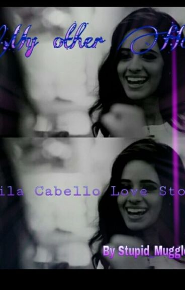 My Other Half (Camila/ You)