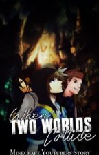 When Two Worlds Collide: A MinecraftUniverse/ Teamcrafted/ YouTubers Story by missmatched123