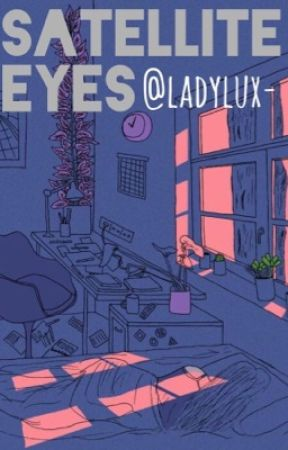 Satellite Eyes  by ladylux-