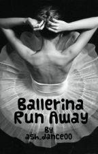 Ballerina Runaway by ash_dance00