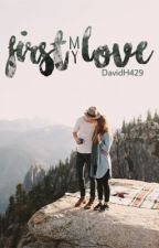 My First Love by DavidH429