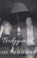 Bodyguard: Love & Redemption by AdeleRatedR