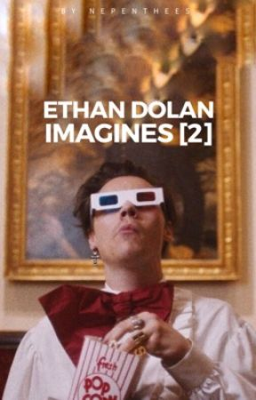 Ethan Dolan Imagines [2]  by nepenthees