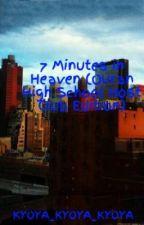 7 Minutes in Heaven (Ouran High School Host Club Edition) by KYOYA_KYOYA_KYOYA