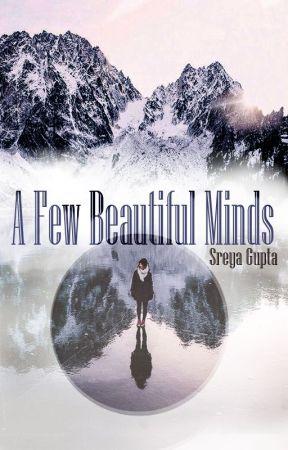 A Few Beautiful Minds by SreyaGupta