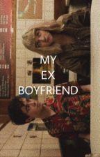 MY EX-BOYFRIEND  by boodangerous
