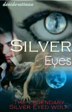 Silver Eyes √ by balugatuh111