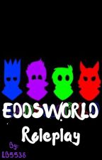 Eddsworld roleplay  by LB5538