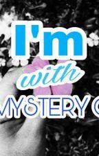 I'm with the Mystery Guy by SofiaRhyza