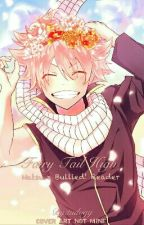 Fairy Tail High  (Natsu x Bullied! Reader) by tudogg