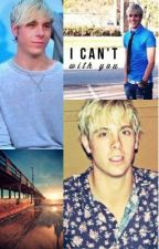 If I Can't Be With You- A Riker Lynch Story by r5-stories