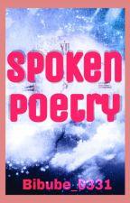 Spoken Poetry by BIBUBE_0331