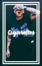 Cigarettes. || m.m (blackbear) by Galaxiimi