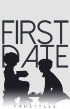 First Date || harry styles au by FauStyles
