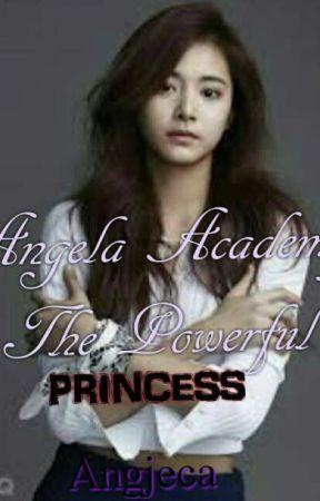 Angela Academy The Powerful Princess by angjeca