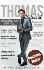Tom Holland Imagines by Aguas_skandalnewtie