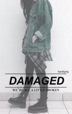 damaged • c.h by horrifyinq