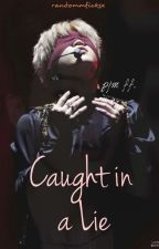 Caught in a lie · pjm by randommficksx
