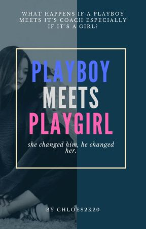 playboy meets playgirl by chloes2k20