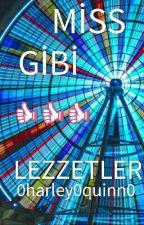Mis Gibi Lezzetler by 0Harley0quinn0