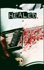 Healed by BrieEvie