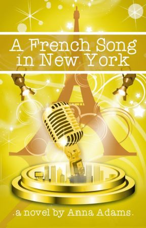 A French Song in New York (The French Girl series, #6) by annadams