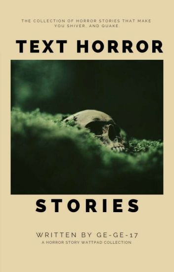 Text Horror Stories {✔}