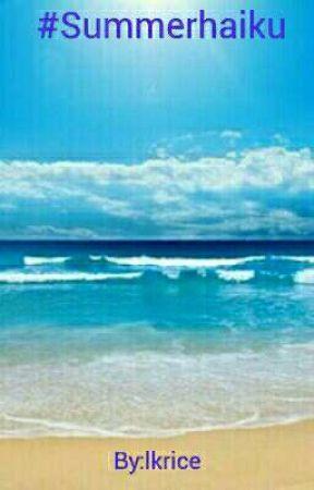 #SummerHaiku by lkrice