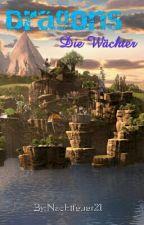 Dragons die Wächter by Nachtfeuer21