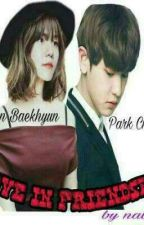 "Love In ""Friendship"" (CHANBAEK GS) by real_quennraa"